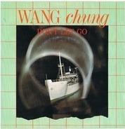 Wang Chung - Don't Let Go