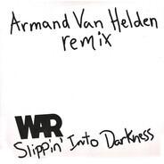 War - Slippin' Into Darkness (Armand Van Helden Remix)