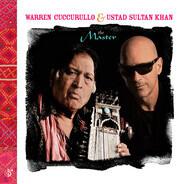 Warren Cuccurullo & Ustad Sultan Khan - The Master