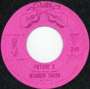Warren Smith - Future X
