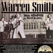 Warren Smith - Real Memphis Rock & Roll