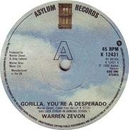 Warren Zevon - Gorilla, You're A Desperado / Empty Handed Heart