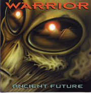 Warrior - Ancient Future