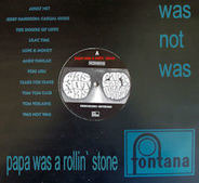 Was (Not Was) - papa was a rollin' stone