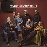 Watkins Family Hour - Watkins Family Hour