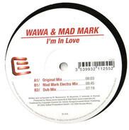 Wawa & Mad Mark - I'm In Love