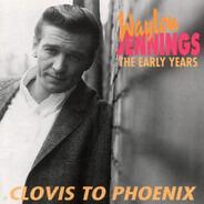 Waylon Jennings - Clovis To Phoenix - The Early Years