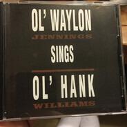 Waylon Jennings - Ol' Waylon Sings Ol' Hank