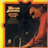 Waylon Jennings - Only Daddy That'll Walk The Line