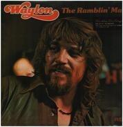 Waylon Jennings , Willie Nelson , Johnny Cash , Kris Kristofferson - Waylon The Ramblin' Man