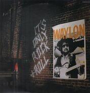 Waylon Jennings - It's Only Rock + Roll