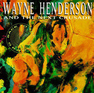 Wayne Henderson & Next Crusade - Back to the Groove