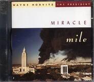 Wayne Horvitz/The President - Miracle Mile