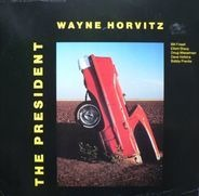 Wayne Horvitz - The President