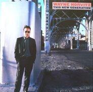 Wayne Horvitz - This New Generation