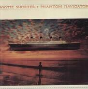 Wayne Shorter - Phantom Navigator