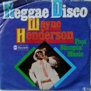Wayne Henderson - Reggae Disco
