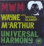 Wayne McArthur With Natural Elements - Universal Harmony