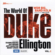 WDR Big Band Köln Conducted By John Clayton Featuring Dianne Reeves , Ray Brown , Jeff Hamilton , B - The World Of Duke Ellington Vol.2