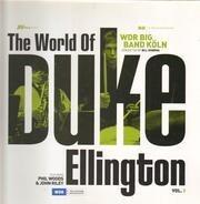 WDR Big Band Köln Featuring Phil Woods & John Riley - The World of Duke Ellington Vol.3