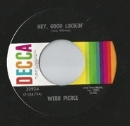 Webb Pierce - Hey, Good Lookin' / Wonderful, Wonderful, Wonderful