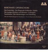 Weber / Wagner / Beethoven a.o. - Berühmte Opernchöre