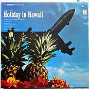 Webley Edwards - Hawaii Calls: Holiday In Hawaii