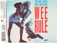 The Wee Papa Girl Rappers - Wee Rule