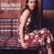 Welch,Gillian - Time (The Relevator)