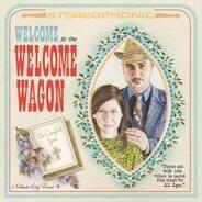 Welcome Wagon - Welcome to the Welcome Wagon