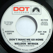 Weldon Myrick - Don't Make Me Go Home / The Family Way