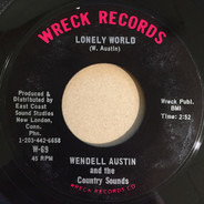 Wendell Austin And The Country Sounds - Lonely World