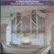 Bach / Buxtehude / Pachelbel a.o. - Werner Jacob spielt weihnachtliche Orgelmusik