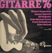 Werner Lämmerhirt, Sammy Vomacka, David Qualey, etc - Gitarre 76