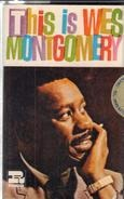 Wes Montgomery - This Is Wes Montgomery