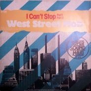 West Street Mob - I Can't Stop