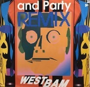 WestBam - And  Party Remix