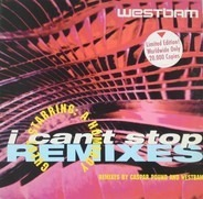 WestBam - I Can't Stop (Remixes)