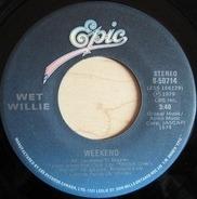 Wet Willie - Weekend / Mr. Streamline