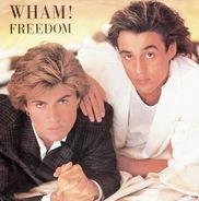 Wham! - Freedom /  Freedom (Instrumental)