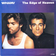Wham! - The Edge Of Heaven