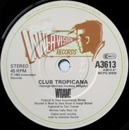 Wham! - Club Tropicana
