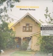 Wheedle's Groove - Kearney Barton