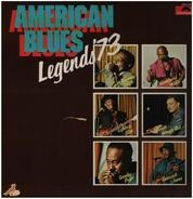 Whispering Smith, Homesick James a.o. - American Blues Legends '73