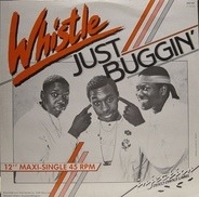Whistle - Just Buggin'