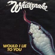 Whitesnake - Would I Lie To You
