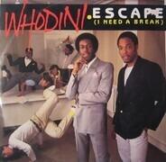 Whodini - Escape (I Need A Break)