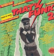Whodini, Grandmaster Flash, Chi-Lites - That's Funk 2