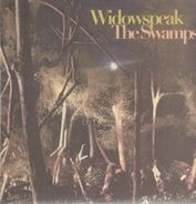 Widowspeak - The Swamps