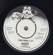 Wigwam - Tram Driver / Nuclear Nightclub